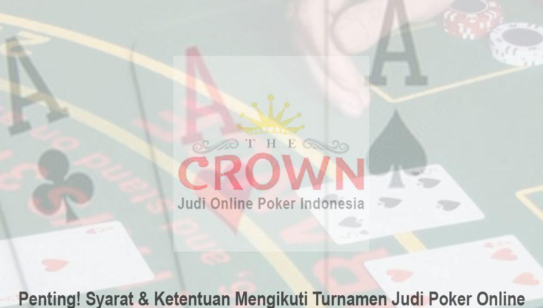 Judi Poker Online - Penting! Syarat - Judi Online Poker Indonesia