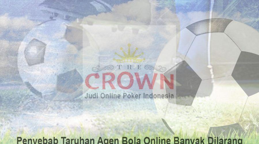 Agen Bola Online Banyak Dilarang - Judi Online Poker Indonesia